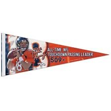 "PEYTON MANNING ALL-TIME TOUCHDOWN PASSING 509 + DENVER BRONCOS PENNANT 12""x30"""