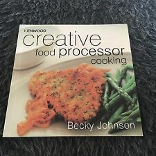 BECKY JOHNSON, KENWOOD CREATIVE FOOD PROCESSOR COOKING. 0859419940