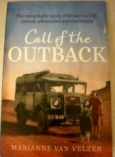 Aust, Ernestine Hill Biography: CALL OF THE OUTBACK: M VAN VELZEN History s/c