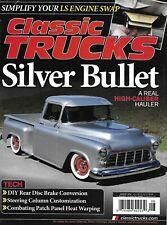 Classic Trucks Magazine Silver Bullet Hauler Engine Swap Rear Disc Brake 2014