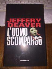 JEFFERY DEAVER L'UOMO SCOMPARSO   Mondolibri 2003 cartonato con sovracopertina