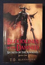 Bloodlines of the Damned by T. Alexander (2015, Paperback)