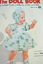 1951 J&P Doll Book #280 1st Edition Crocheted Pattern Fairy Queen Senorita Baby
