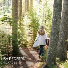 Chickadee by Lisa Redfern (CD, Jun-2016, Independent) NEW Sealed