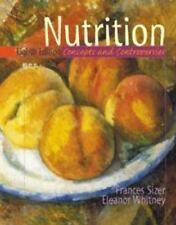 Nutrition: Concepts & Controversies by Frances Sizer & Eleanor Whitney (2000 PB)