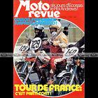 MOTO REVUE N°2173 TRIUMPH T 120 NORTON 750 TOUR DE FRANCE SCOTTISH SIX DAYS 1974