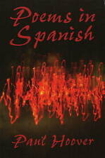 Poems in Spanish by Paul Hoover (Paperback, 2005)