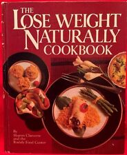 The Lose Weight Naturally Cookbook by Sharon Claessens 1985
