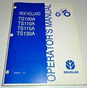 New Holland TS100A TS110A TS115A TS130A Tractor Operators Manual ORIGINAL! 8/05