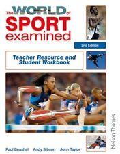 The World of Sport Examined Second Edition,Paul Beashel, Andy Sibson, John Tayl