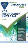 Cambridge Checkpoints Vce Psychology Units 3 and 4 2017 and Quiz Me More by...