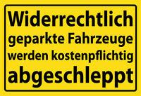 Widerrechtlich abgestellte Fahrzeuge ... Blechschild Schild Tin Sign 20 x 30 cm