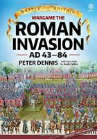 Wargame: The Roman Invasion Ad 43 (Battle for Britain) by Peter Dennis, NEW Book