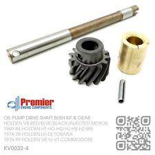 OIL PUMP DRIVE SHAFT BUSH GEAR KIT 253-308 V8 MOTOR [HOLDEN HT-HG-HQ-HJ-HX-HZ-WB