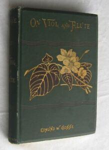 Edmund Gosse On Viol and Flute  1st US Ed 1883