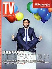 TV MAGAZINE 2015: CYRIL HANOUNA_PATRICK FIORI_ROBERT REDFORD