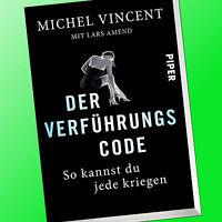 DER VERFÜHRUNGSCODE   SO KANNST DU JEDE KRIEGEN   Vincent / Amend (Buch)