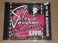 STEVIE RAY VAUGHAN AND DOUBLE TROUBLE - IN THE BEGINNING - CD