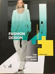 FASHION DESIGN: THE COMPLETE GUIDE (AVA REQUIRED READING RANGE) BY JOHN HOPKINS
