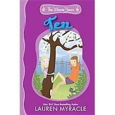The Winnie Years: Ten by Lauren Myracle (2012, Paperback)