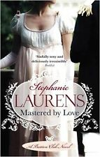 Mastered By Love: Number 8 in series: A Bastion Club Novel,Stephanie Laurens