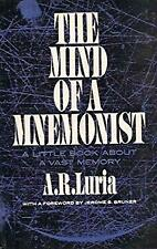 Mind of a Mnemonist : A Little Book about a Vast Memory by Luria A.R.