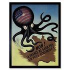 Propaganda Political Propaganda France Colonial America Octopus Framed Art Print