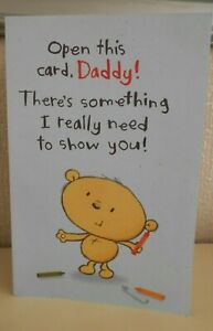 Open this Card Daddy There's something I really need to show you !