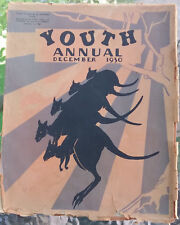 YOUTH ANNUAL December 1930 with Ion IDRIESS early story RARE COPY colour illust
