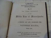 1853 Supplement #2 MILITIA LAWS of MASSACHUSETTS volunteer militia STONE