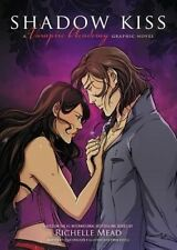NEW Shadow Kiss: A Graphic Novel (Vampire Academy) by Richelle Mead