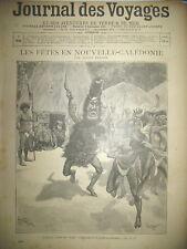 JOURNAL DES VOYAGES N° 896 NOUVELLE CALEDONIE COUTUME DANSE DE GUERRE 1894