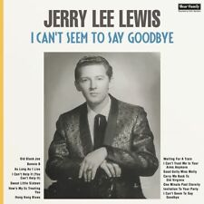VINYL LP Jerry Lee Lewis - I Can 't Seem to Say Goodbye - ALTERNATIVE VERSIONS