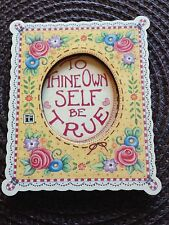"""Vintage Mary Engelbreit Magnet 3D """"To Shine Own Self Be True"""" New"""