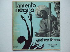 NELSON FERRAZ - LAMENTO NEGRO 10'' MONO 1956 BRAZIL AFRO BLUES FOLK SAMBA GRAIL