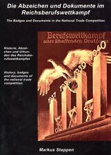 Die Abzeichen und Dokumente im Reichsberufswettkampf (Markus Stappen)