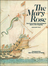 Mary Rose: The Excavation and Raising of Henry VIII's Flagship by Rule, Margaret