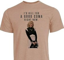 Schitt's Creek - I'd Kill For A Good Coma Right Now - Moira Rose - Free Shipping
