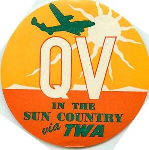 QV in the Sun Country ~TWA AIRLINE~ Great ART DECO Luggage Label