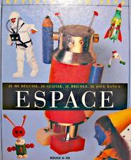 ACTIVITÉ EN FETE je me deguise, cuisine, bricole, joue dans l'espace 1996++