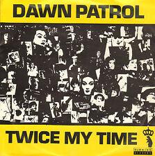 "DAWN PATROL (PEASANTS) - Twice My Time (VINYL SINGLE 7"" DUTCH PUNK)"
