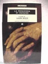 La preghiera di ognuno Mondadori (Oscar, I mistici) 1998