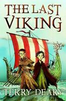 The Last Viking by Terry Deary, NEW Book, FREE & FAST Delivery, (Paperback)