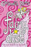 Fairy Dust (PB) by Gwyneth Rees, Acceptable Used Book (Paperback) FREE & FAST De