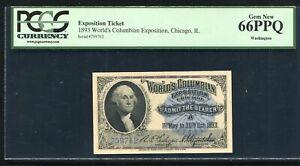 1893 WORLD'S COLUMBIAN EXPOSITION TICKET CHICAGO, IL WASHINGTON PCGS UNC-66PPQ