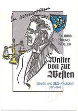 """UTZ BENKEL: Exlibris für Dr. Bruno Müller, """"Walter von Zur Westen"""""""
