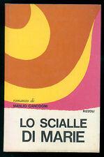 CANCOGNI MANLIO LO SCIALLE DI MARIE RIZZOLI 1967 I° EDIZ. LA SCALA