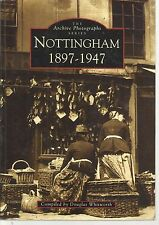 Nottingham, 1897-1947. Local/Social History - Nottinghamshire