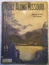 Roll Along Missouri (1923, Sheet Music) Piano by Kalmer E. Ruby & M.K. Jerome