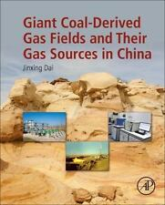 Giant Coal-Derived Gas Fields and Their Gas Sources in China by Jinxing Dai...